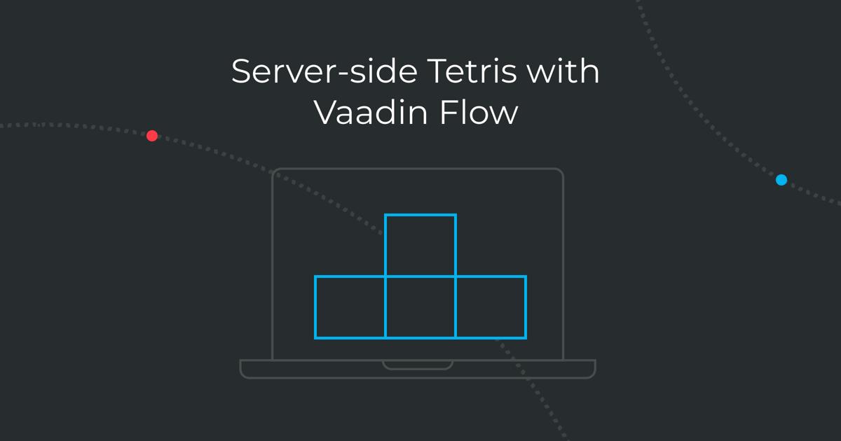 Tetris-clone with Vaadin Flow
