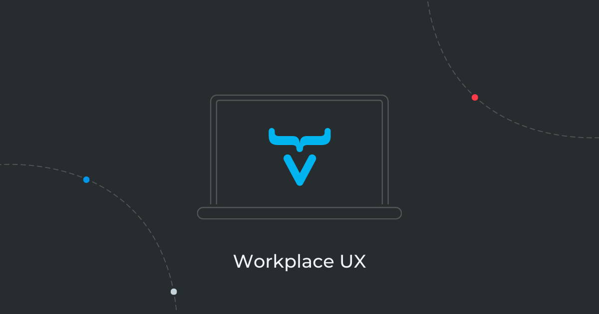 Why Workplace Apps Demand great UX