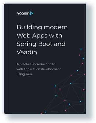 Building Modern Web Apps with Spring Boot and Vaadin ebook
