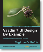 Vaadin 7 UI Design By Example