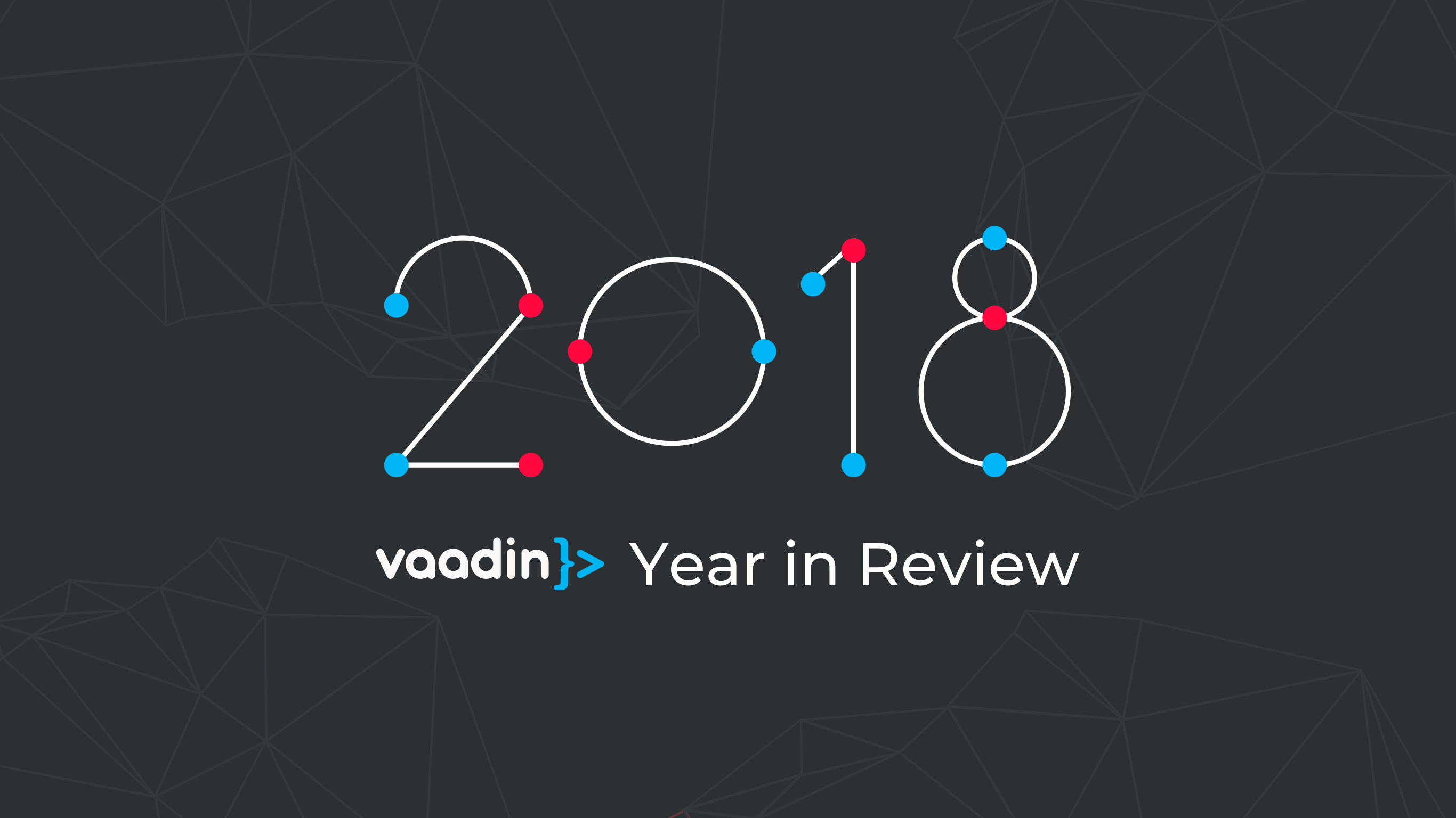 2018 Vaadin Year in Review