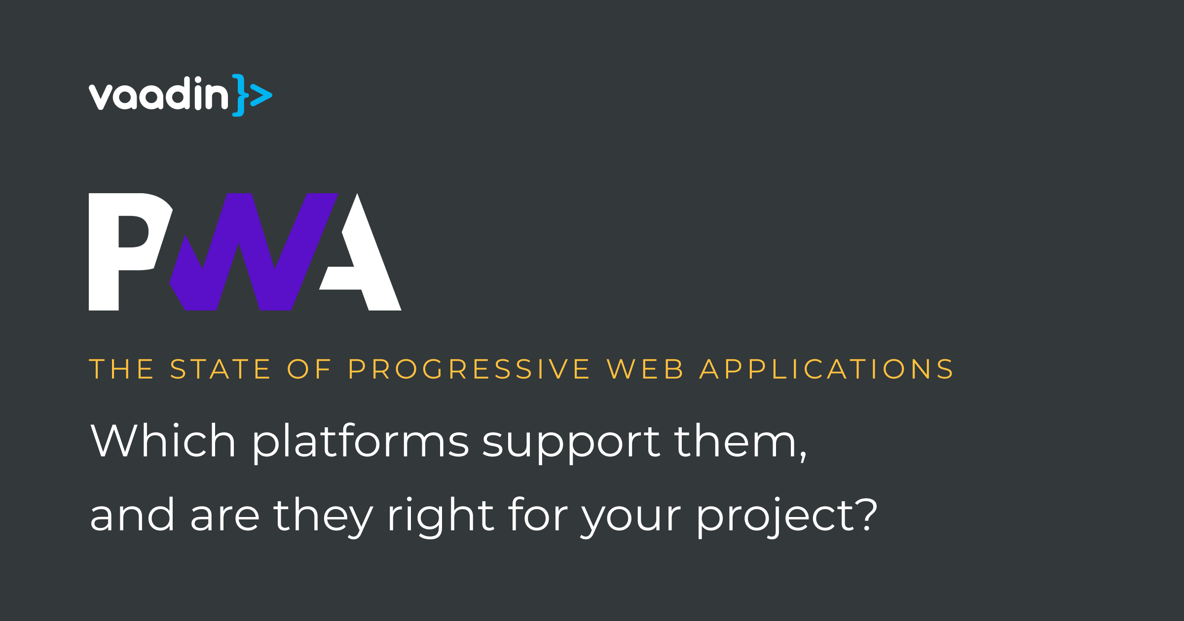 Platforms that support PWAs in 2020