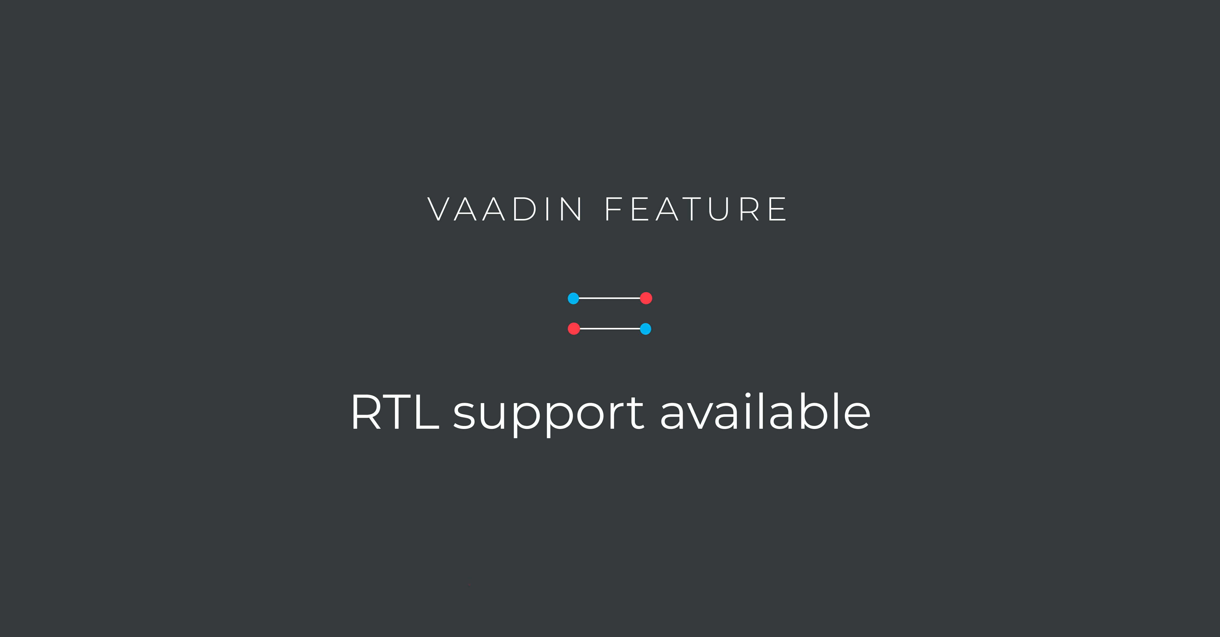 Vaadin now supports localizing Java web applications into RTL languages