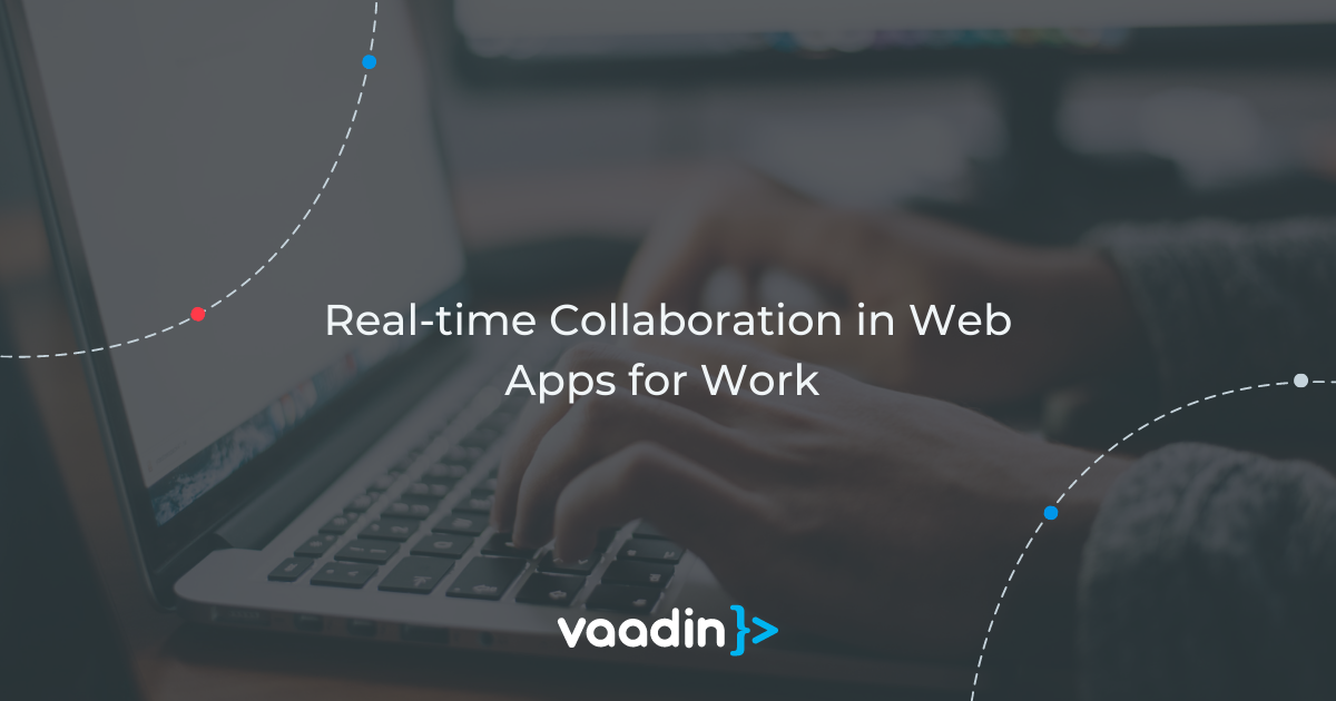 Feature image for Real-time Collaboration in Web apps for work
